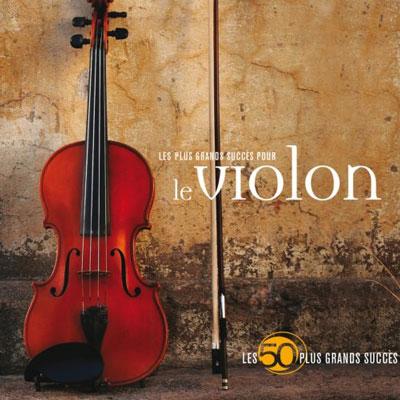 آلبوم 50 Plus Grands Succes Le Violon برترین قطعه های ویولن کلاسیک