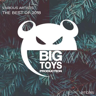 آلبوم The Best Of 2018 (Big Toys Production) موسیقی پرانرژی و ریتمیک