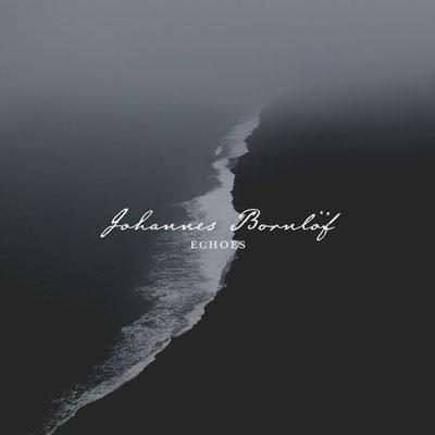 آلبوم موسیقی Echoes پیانو کلاسیکال دراماتیکی از Johannes Bornlof