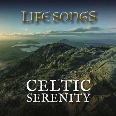 آلبوم Celtic Serenity ملودی های آرامش بخش سلتیکی از Life Songs
