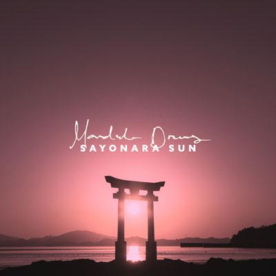 آلبوم موسیقی Sayonara Sun ملودی های آرامش بخش شرقی از Mandala Dreams