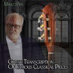 اجرای قطعات معروف کلاسیک با گیتار زیبای مارکو پیری