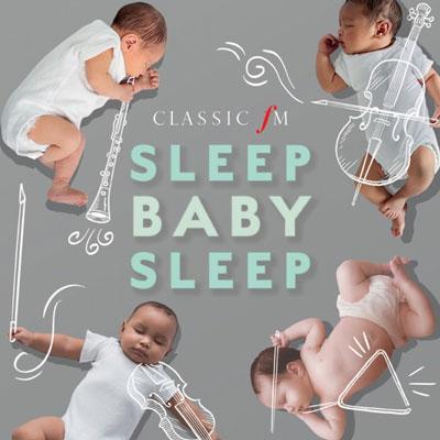 آلبوم Sleep Baby Sleep موسیقی کلاسیک آرامش بخش برای خواب نوزاد