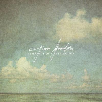 آلبوم Remnants Of A Setting Sun پیانو عمیق و تامل برانگیز از Trevor Kowalski