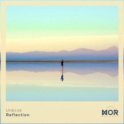 آلبوم Reflection موسیقی داونتمپو آرام و ریتمیک از Unbrok