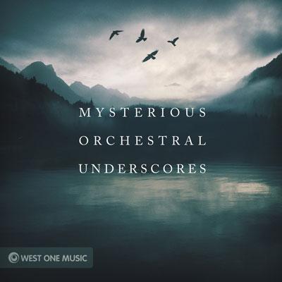 آلبوم Mysterious Orchestral Underscore پیانو ارکسترال دراماتیک از West One Music