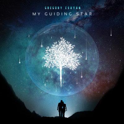آلبوم My Guiding Star موسیقی ملودیک و زیبایی از Gregory Esayan