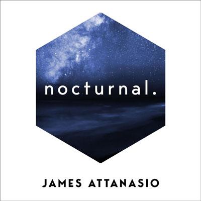 آلبوم Nocturnal ملودی های روحیه بخش و پرنشاط از James Attanasio