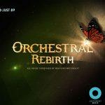 آلبوم Orchestral Rebirth موسیقی ارکسترال زیبا و دراماتیک از Justement Music