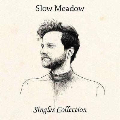 آلبوم Singles Collection پست راک رازآلود و خیالی از Slow Meadow