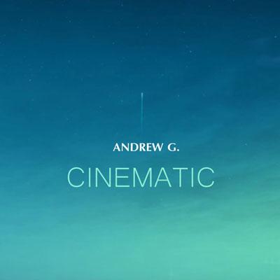 آلبوم Cinematic موسیقی تریلر سینمایی از Andrew G