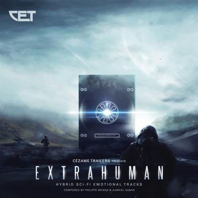 آلبوم Extrahuman موسیقی تریلر هیبرید و احساسی از Cezame Trailers