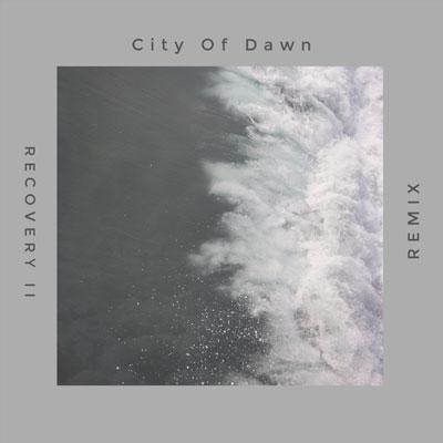 آلبوم Recovery II Remix پست راک عمیق و ژرف از City of Dawn