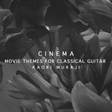آلبوم Cinema – Movie Themes For Classical Guitar گیتار کلاسیک با تم موسیقی فیلم