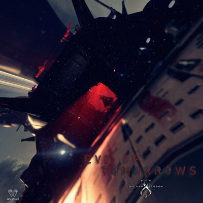 آلبوم Eve Of Tomorrows موسیقی تریلر هیجان انگیز و پرقدرت از Silver Screen