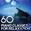 آلبوم 60 Piano Classics for Relaxation پیانو کلاسیک آرامش بخش