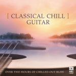 آلبوم Classical Chill Guitar موسیقی گیتار کلاسیک آرامش بخش و دوست داشتنی