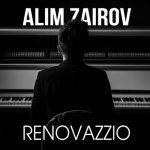 آلبوم Renovazzio موسیقی پرشور و دراماتیک از Alim Zairov
