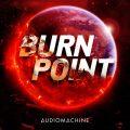 آلبوم Burn Point موسیقی تریلر قدرتمند حماسی و دراماتیک از Audiomachine