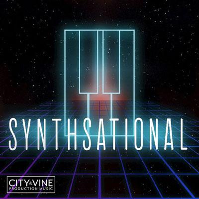 آلبوم Synthsational الکترو پاپ ریتمیک و پرانرژی از City & Vine Production Music