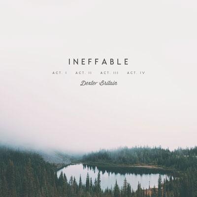 آلبوم Ineffable کلاسیکال امبینت عمیق و زیبا از Dexter Britain