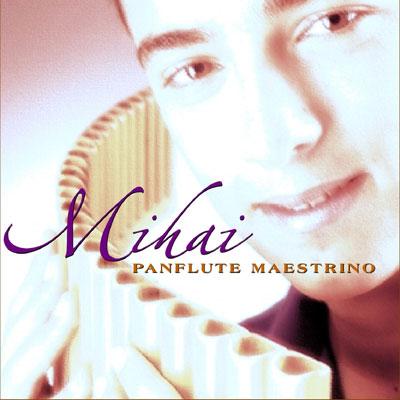 آلبوم Mihai Panflute Maestrino اجرای محبوب ترین ملودی های کلاسیک با پن فلوت