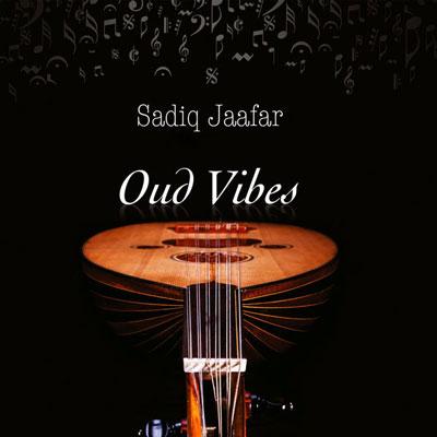 آلبوم Oud Vibes ملودی مفرح و دلنشین ساز عود از Sadiq Jaafar