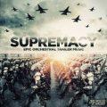 آلبوم Supremacy موسیقی تریلر حماسی ارکسترال و شورانگیز از Twisted Jukebox