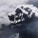 آلبوم The Sky Above Us موسیقی امبینت داون تمپو خیالی از Cerulean Skies