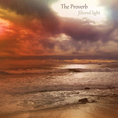 آلبوم The Proverb موسیقی فلوت آرام مناسب برای مدیتیشن از Filtered Light