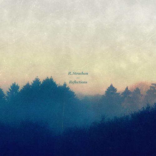آهنگ Reflections تکنوازی پیانو آرام و دراماتیک از R. Strachan