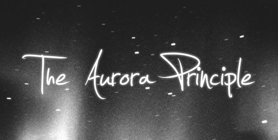 The Aurora Principle