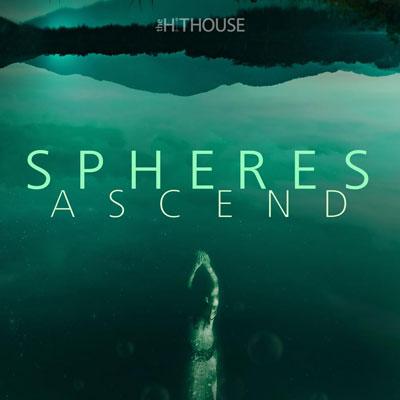 آلبوم Spheres Ascend موسیقی تریلر ارکسترال و دراماتیک از The Hit House