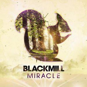 آلبوم Miracle موسیقی الکترونیک پرانرژی و ریتمیک از Blackmill