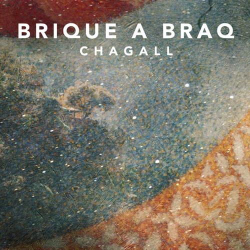 آهنگ پست راک امبینت عمیق و تامل برانگیز Chagall اثری از Brique a Braq