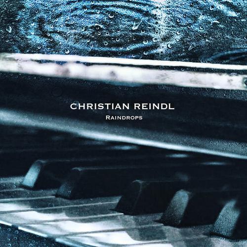 آلبوم Raindrops موسیقی پیانو آرام و دلنشین از Christian Reindl