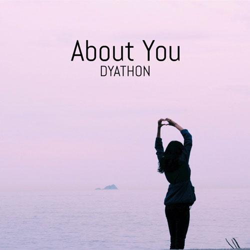 آهنگ پیانو آرام عاشقانه و احساسی About You اثری از DYATHON