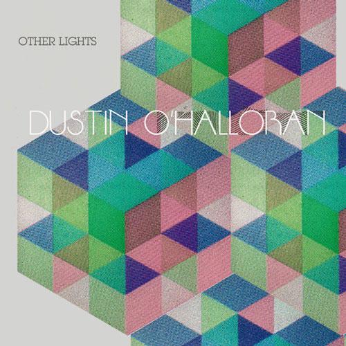 آلبوم Other Lights موسیقی کلاسیکال آرامش بخش و تسکین دهنده از Dustin O Halloran