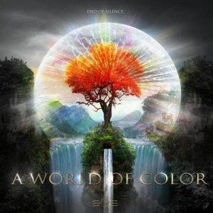 آلبوم A World of Color موسیقی تریلر حماسی باشکوه و امید بخش از End of Silence
