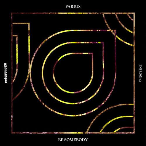 آهنگ الکترونیک پرانرژی و ریتمیک Be Somebody اثری از Farius