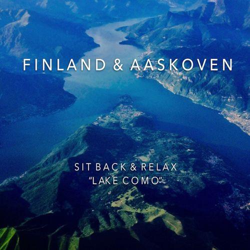 آلبوم Sit Back & Relax _ Lake Como _ موسیقی امبینت آرامش بخش از Finland & Aaskoven