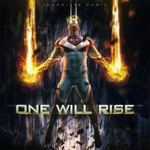 آلبوم One Will Rise موسیقی تریلر حماسی ، باشکوه و خیزشی از Immediate Music