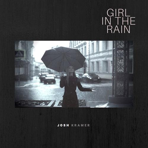 آهنگ پیانو آرام و دلنشین Girl in the Rain اثری از Josh Kramer