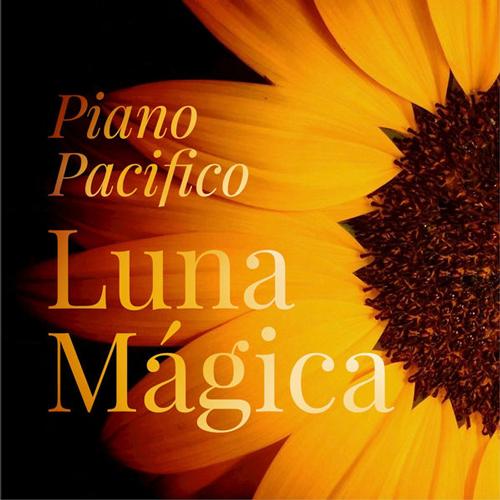آلبوم Luna Msgica موسیقی پیانو آرامش بخش و تسکین دهنده از Piano Pacifico