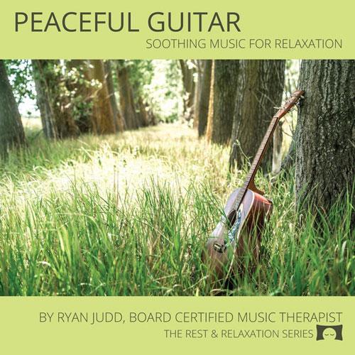 Peaceful Guitar آلبوم موسیقی بی کلام آرام برای ریلکسیشن از Ryan Judd