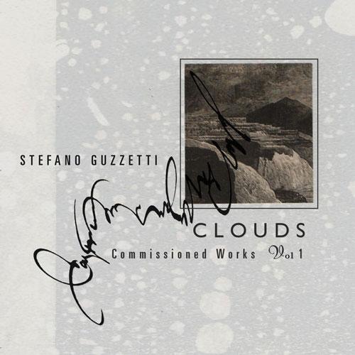 آلبوم Clouds. Commissioned Works (Volume One) موسیقی پیانو کلاسیکال زیبایی از Stefano Guzzetti