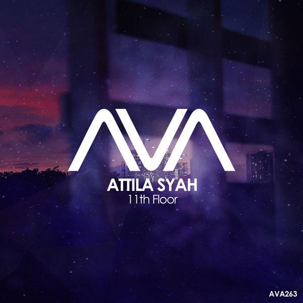 آهنگ الکترونیک پرانرژی و ریتمیک 11th Floor اثری از Attila Syah