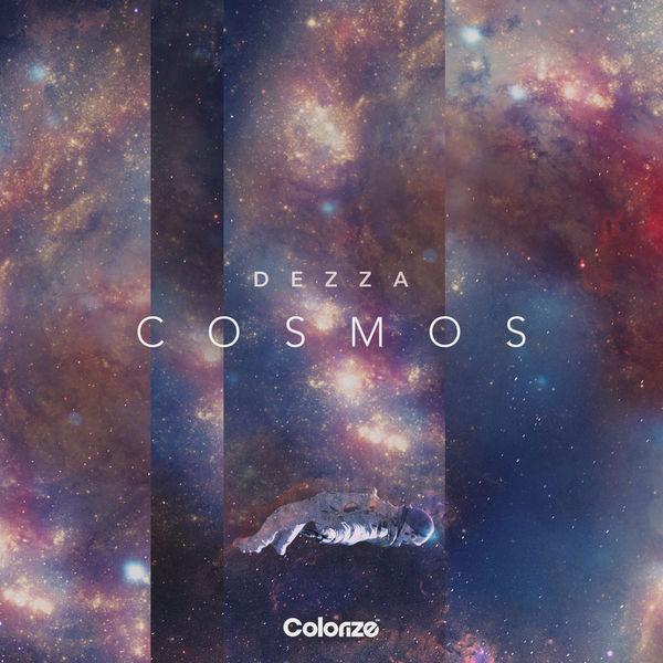 Cosmos آلبوم موسیقی الکترونیک هاوس زیبایی از Dezza