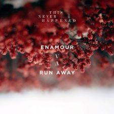 آهنگ الکترونیک ریتمیک و زیبای Run Away اثری از Enamour