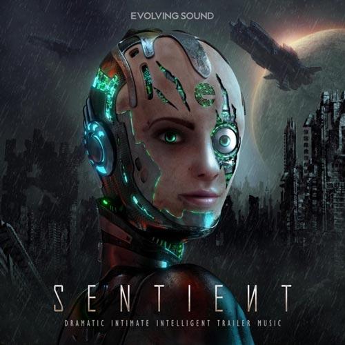 آلبوم Sentient موسیقی حماسی دراماتیک از Evolving Sound